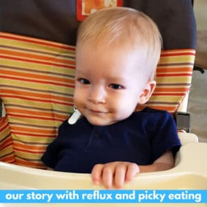 Our Story with Reflux and Picky Eating