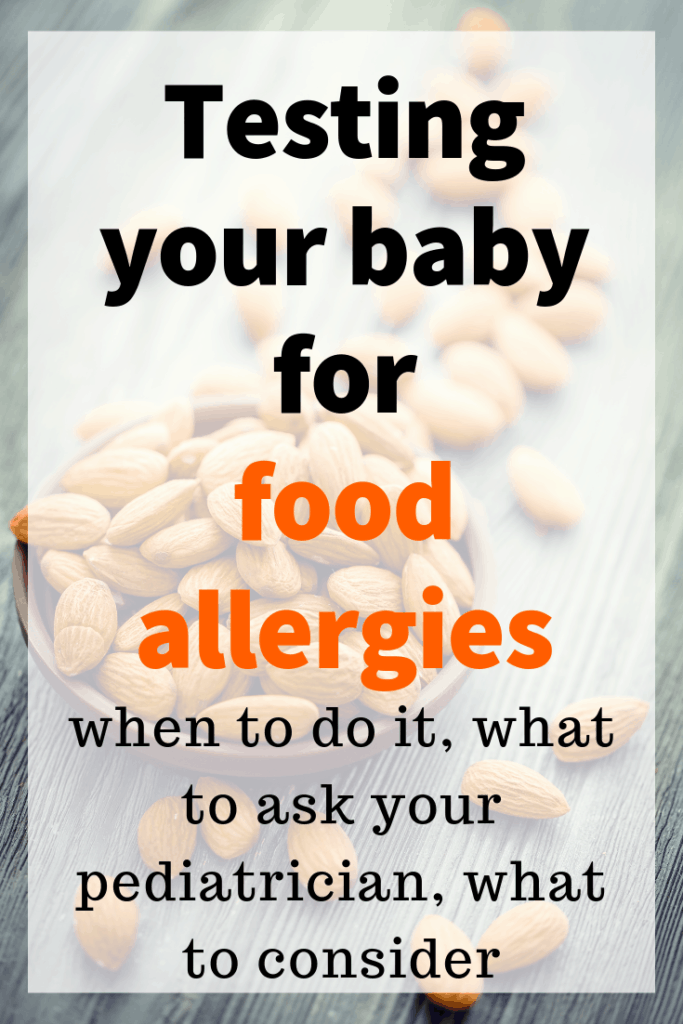 image of pinterest pin: when to test your baby for food allergies