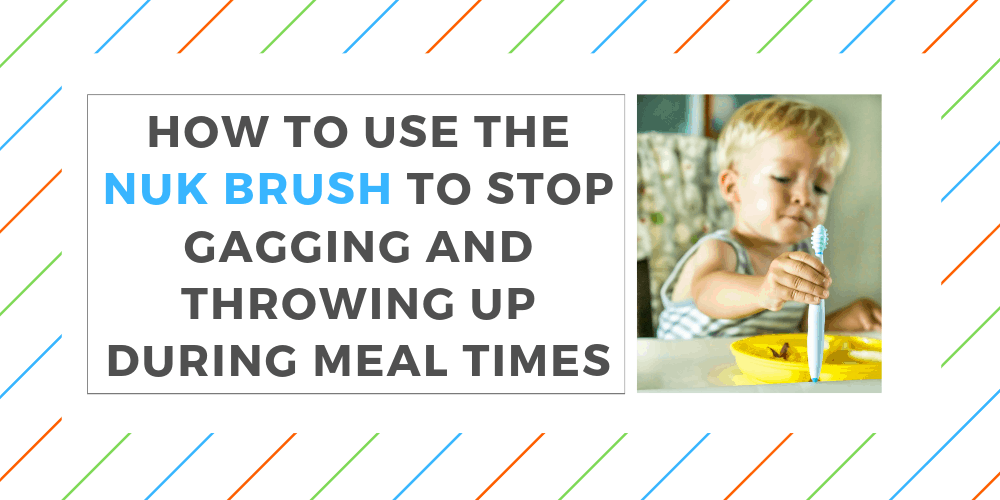 how to use the nuk brush to stop gagging