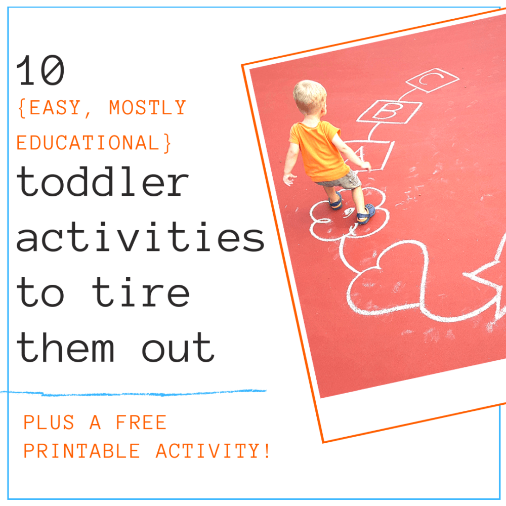 toddler activities to tire them out image