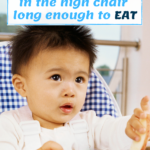how to keep a toddler seated in high chair to eat - graphic