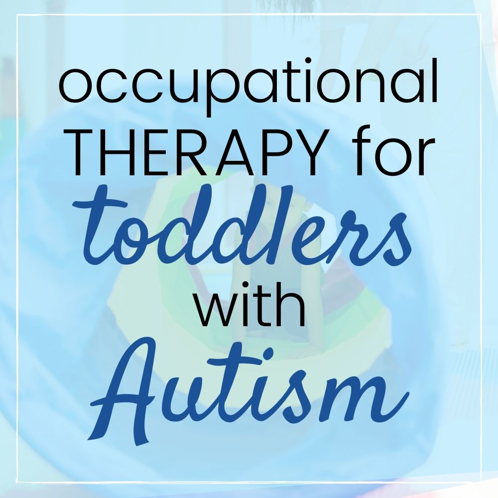 occupational therapy for toddlers with autism graphic