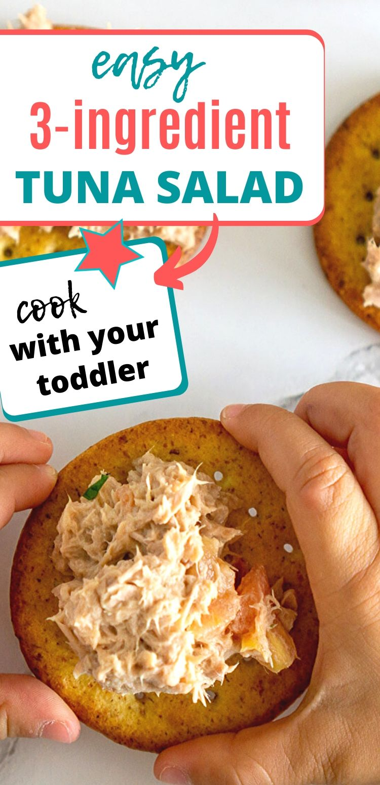 3 ingredient tuna salad - cooking with toddlers graphic
