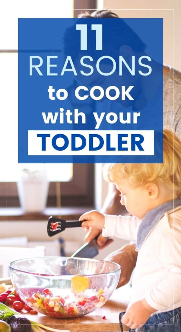 graphic for reasons to cook with your toddler