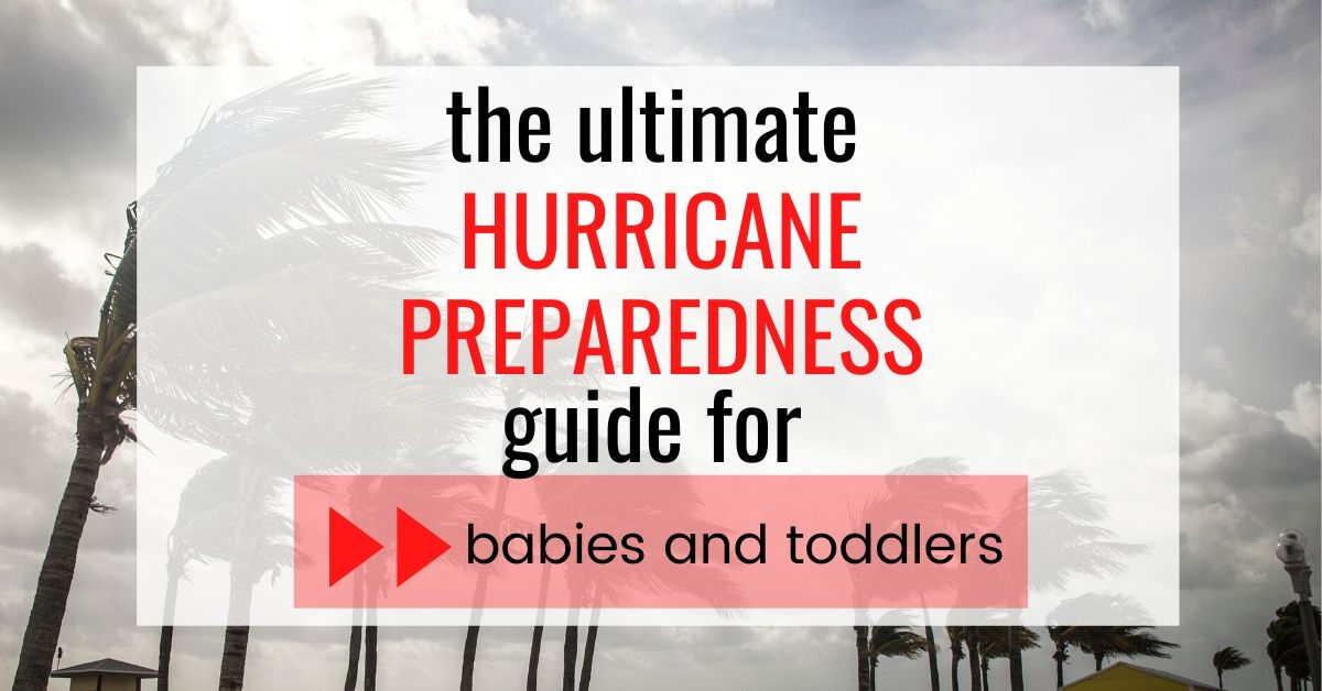 hurricane preparedness guide for babies and toddlers - graphic