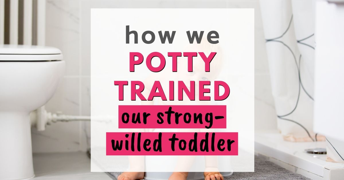 how to potty train strong willed toddler graphic