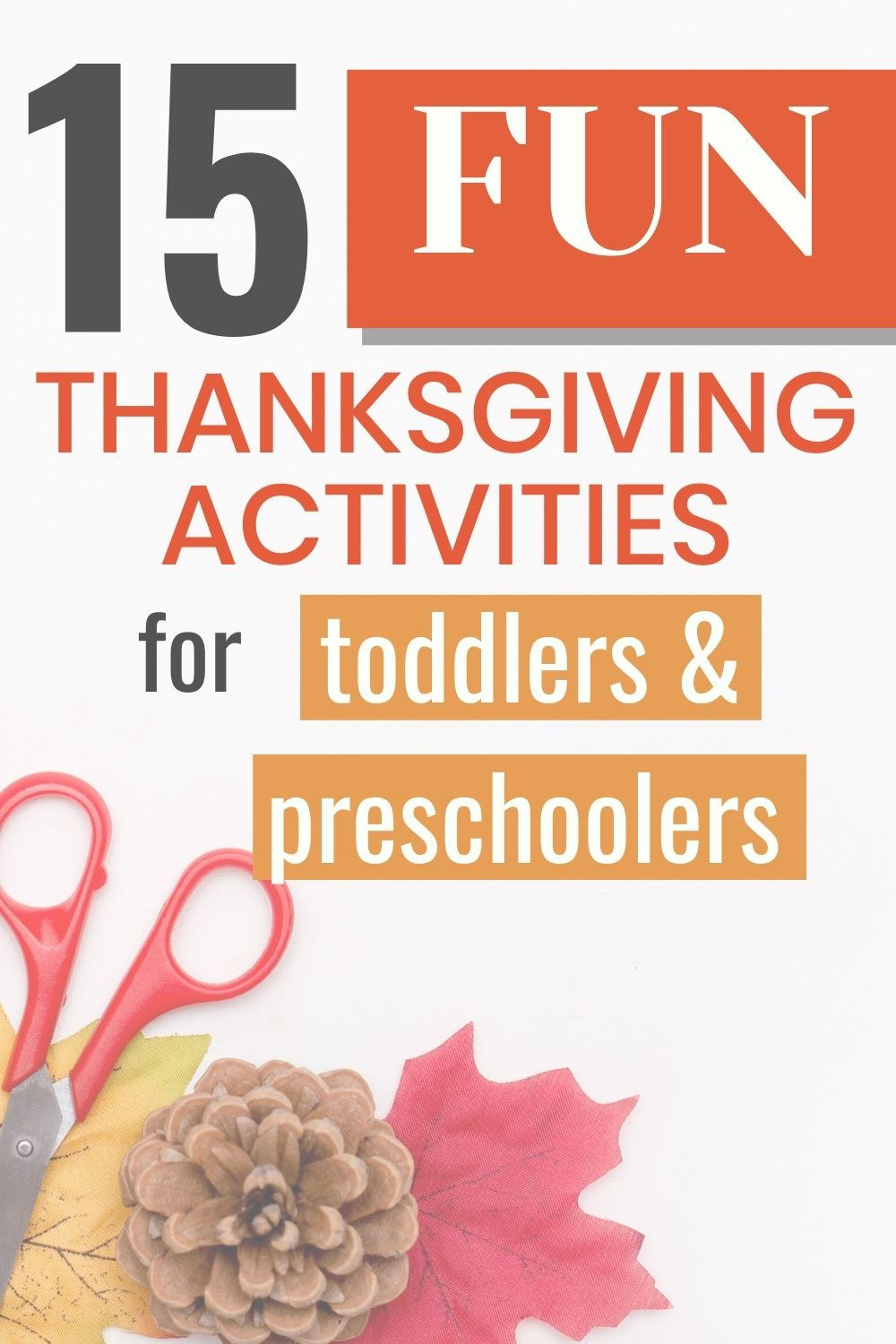 pinnable image of thanksgiving activities for toddlers and preschoolers