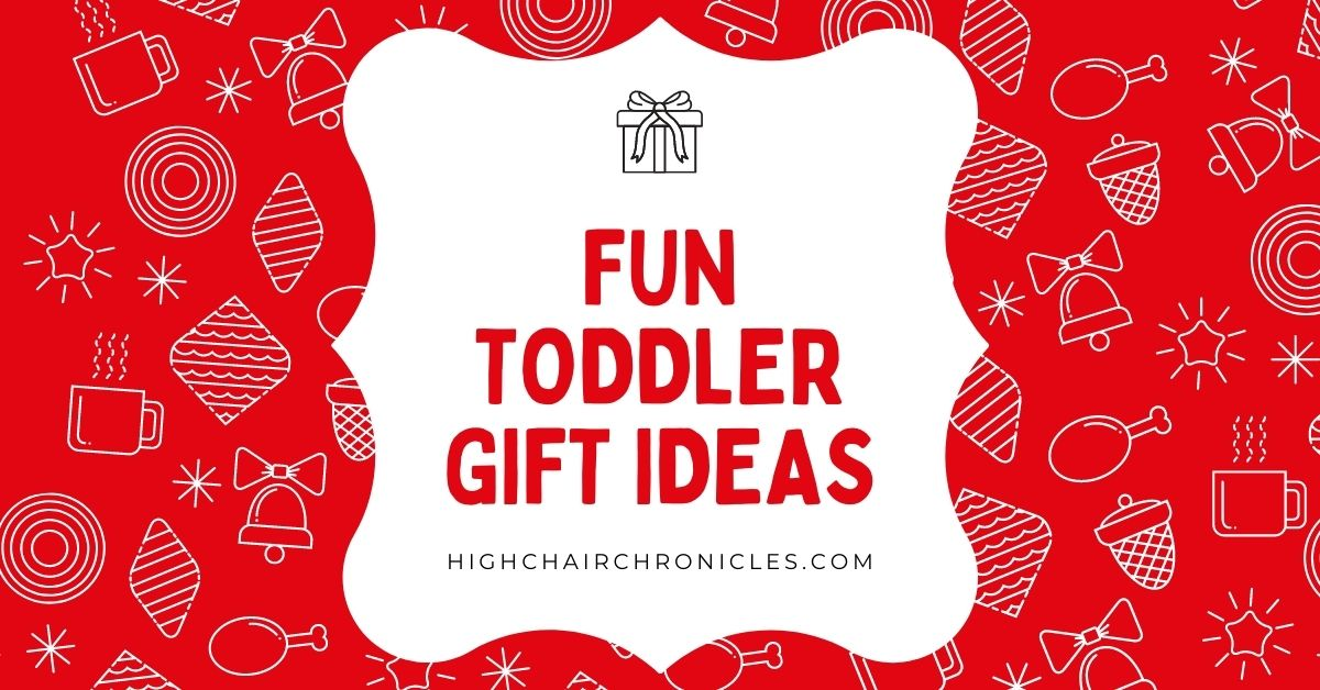 graphic: fun toddler gift ideas