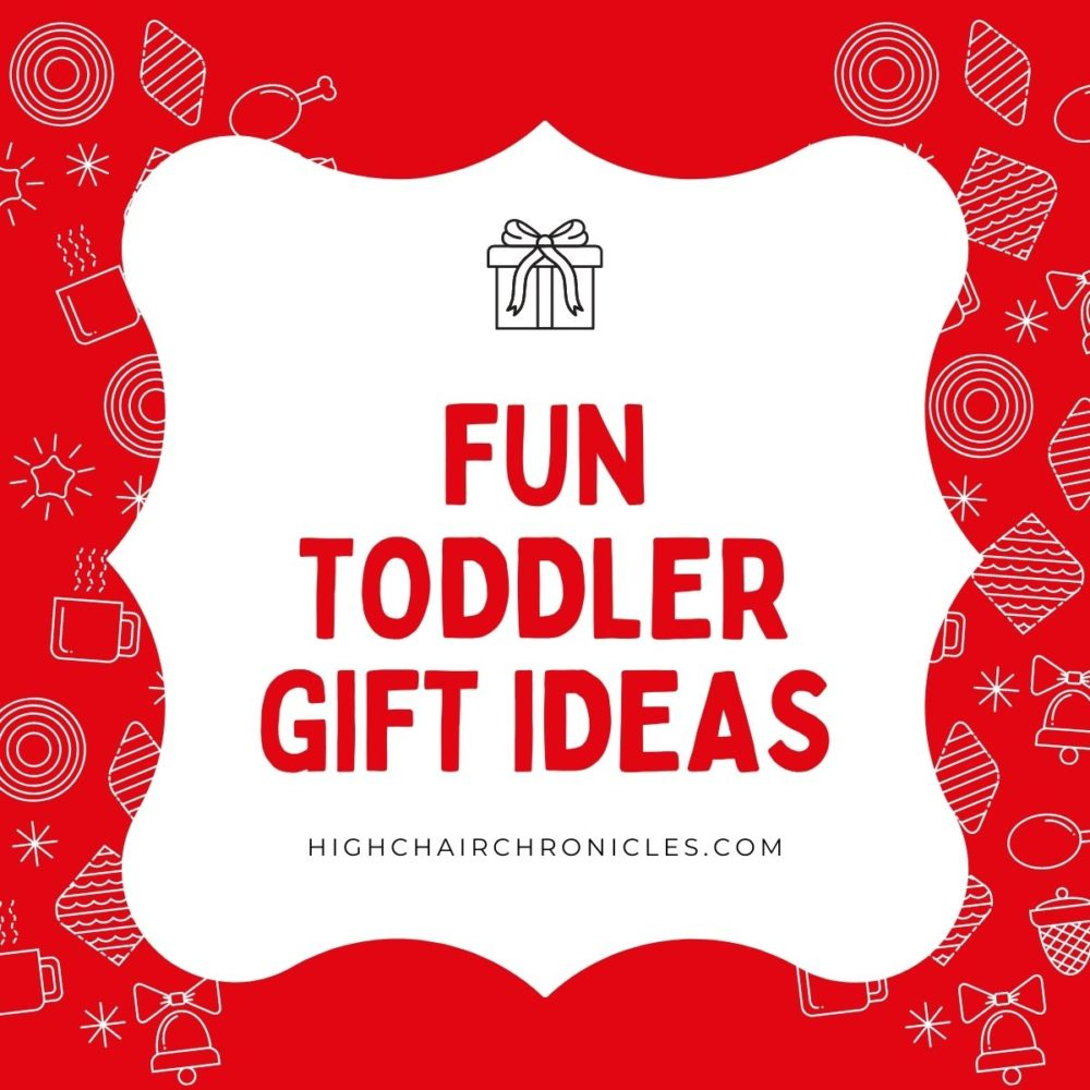 graphic of fun toddler gift ideas