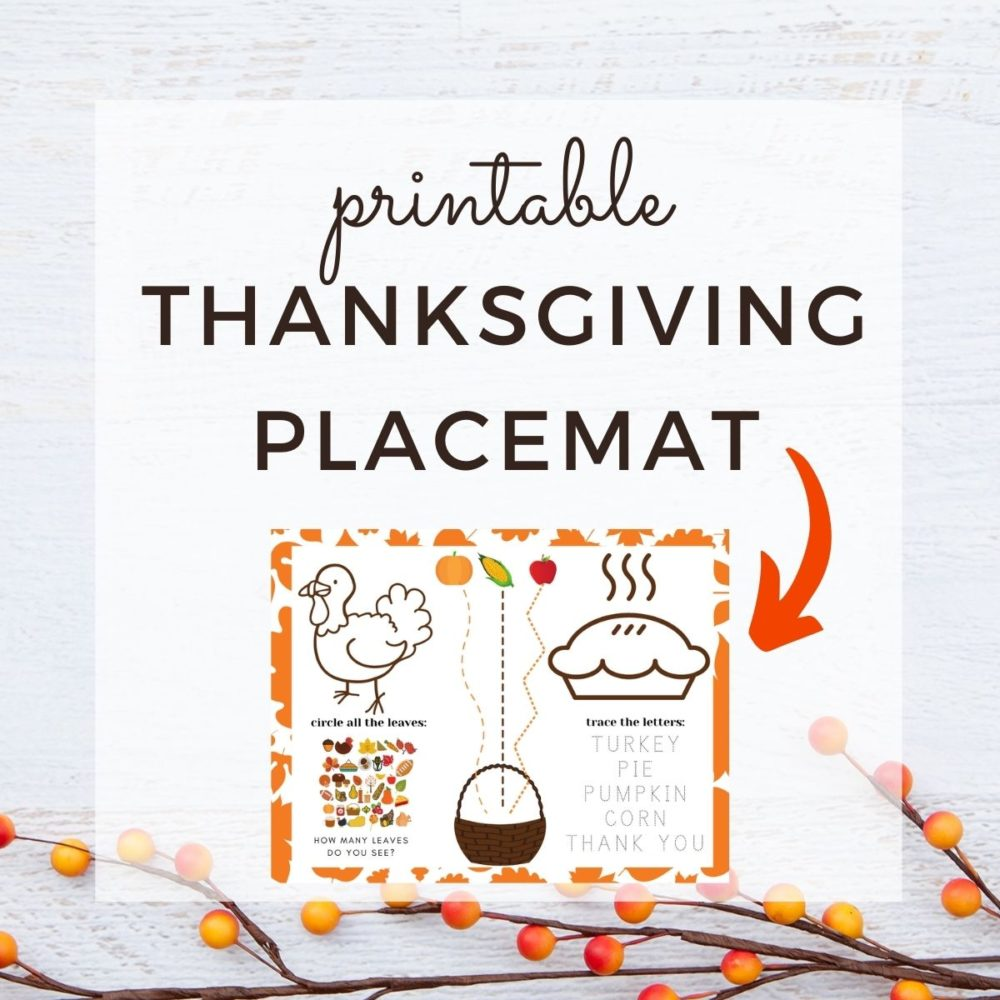 graphic for free printable Thanksgiving placemat for toddlers/preschoolers with Thanksgiving activities and coloring pictures