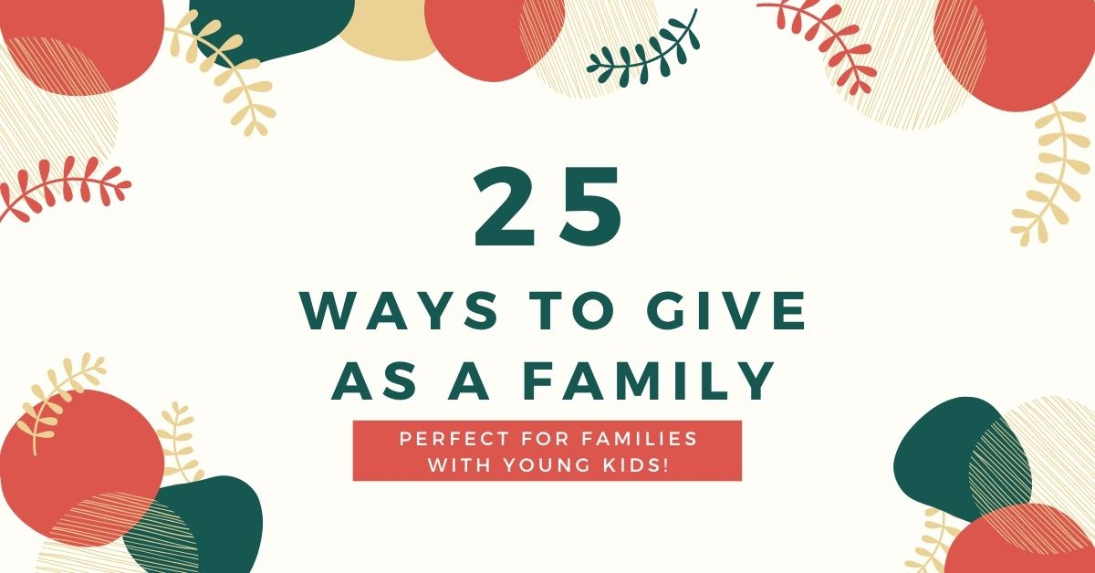 graphic for 25 ways to volunteer as a family