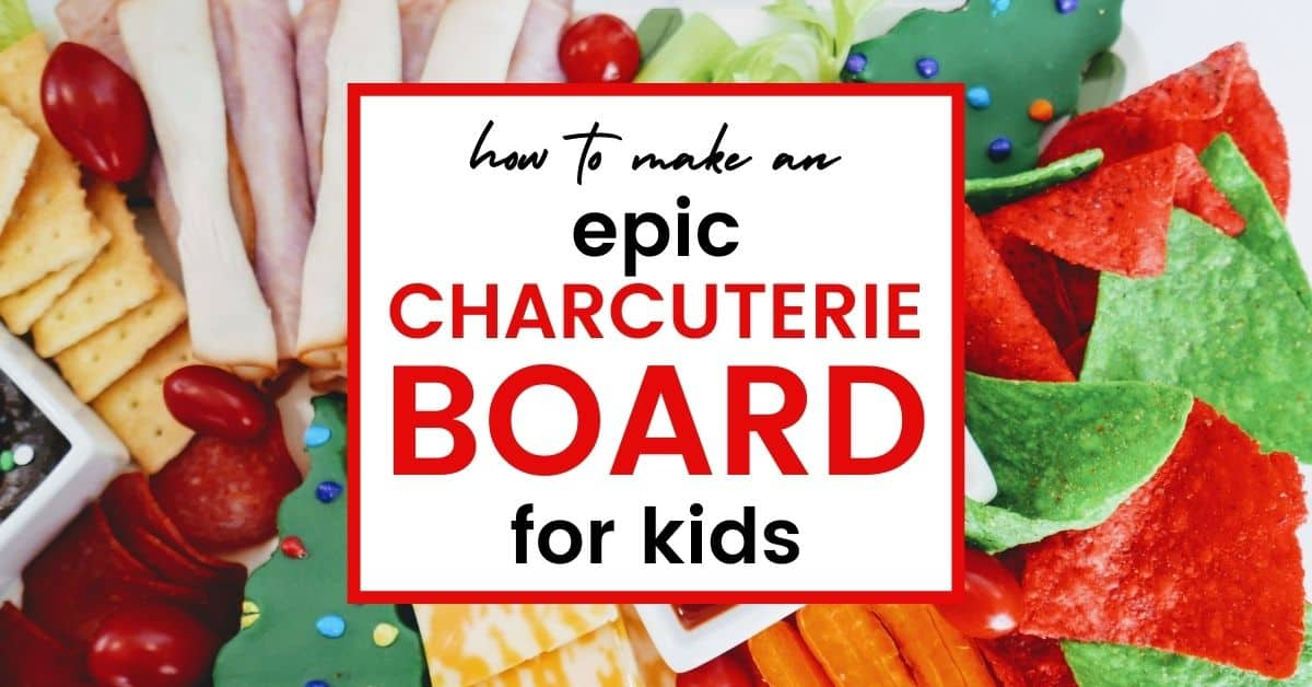 graphic of how to make a charcuterie board for kids