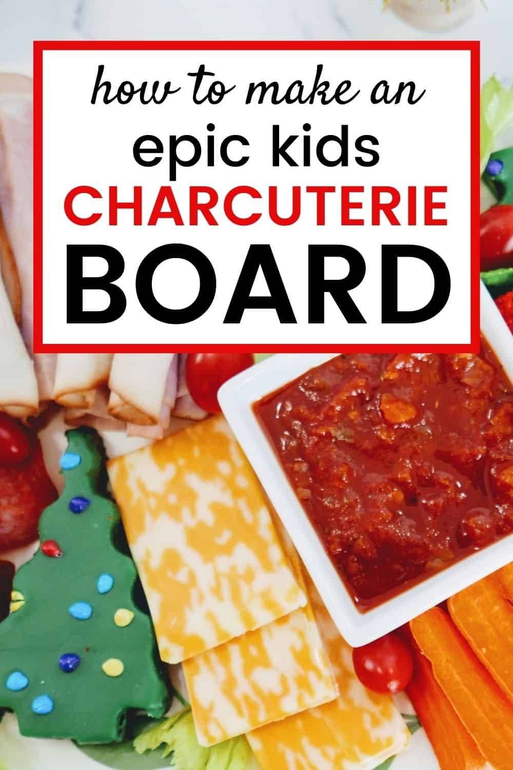 pinnable image of kids charcuterie board
