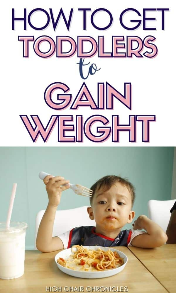 Graphic of how to get toddlers to gain weight.