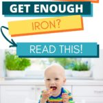 Pinterest graphic for Iron Rich Foods for Babies and Toddlers and baby eating vegetables.