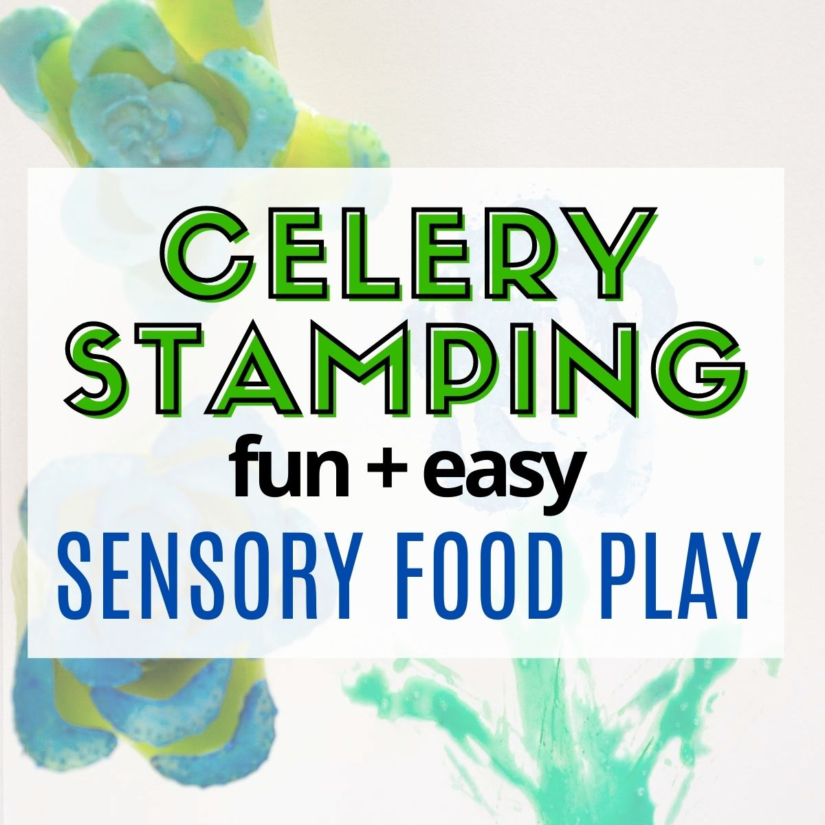 Graphic of celery stamping sensory food play.