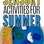 Pinnable image of 11 summer sensory activities.