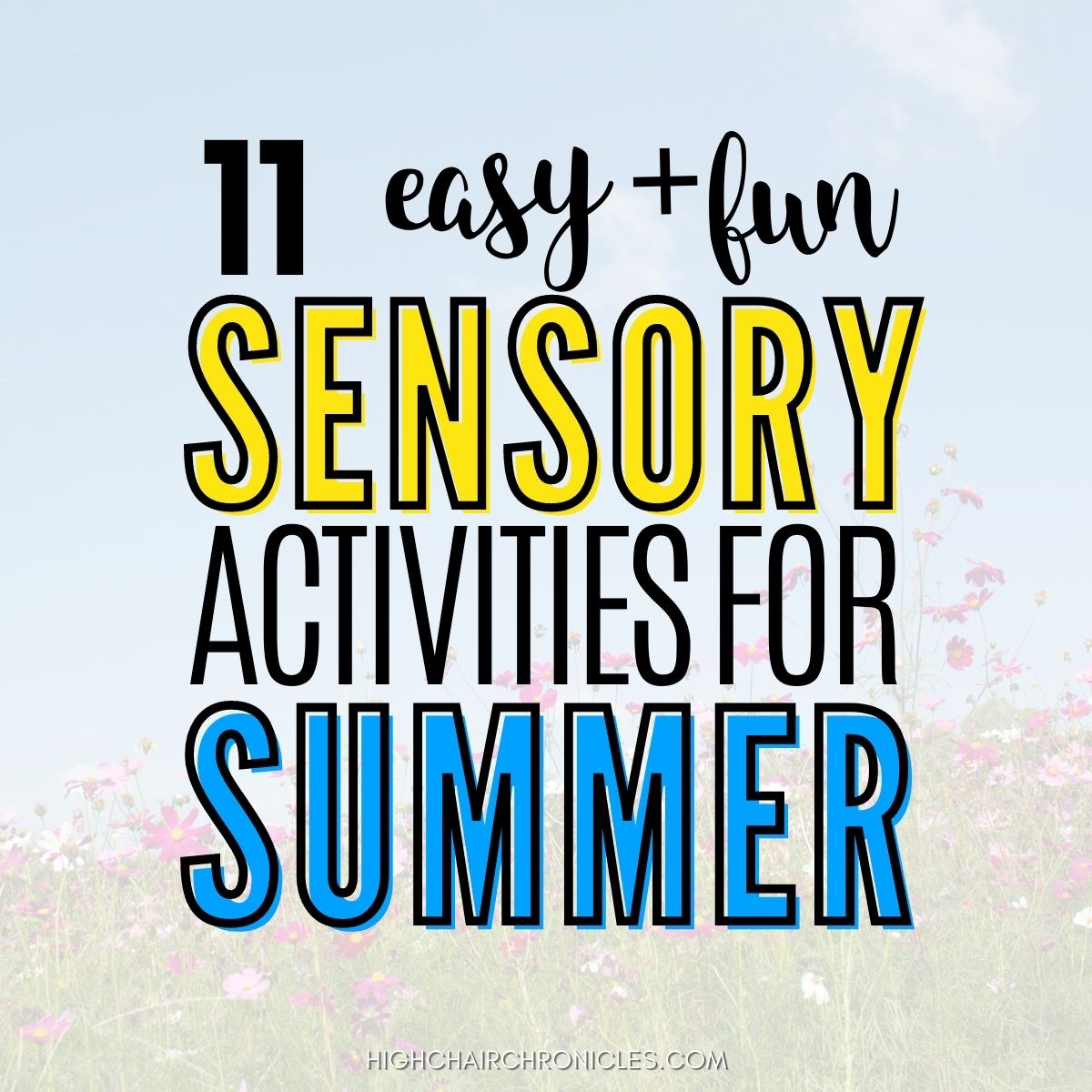 Graphic of summer sensory activities for toddlers.