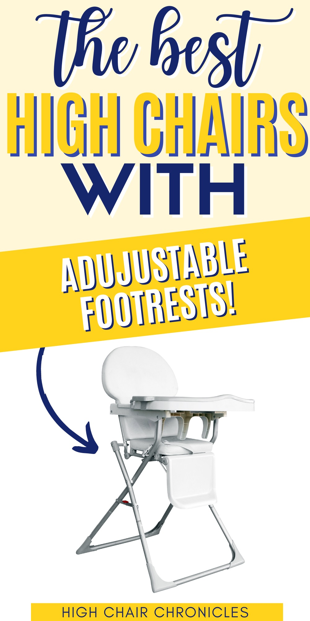 Graphic: best high chairs with adjustable foot rests.